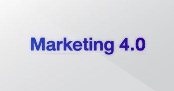 Marketing 4.0 คืออะไร แล้วจะเอามาใช้กับธุรกิจเราได้อย่างไรบ้าง