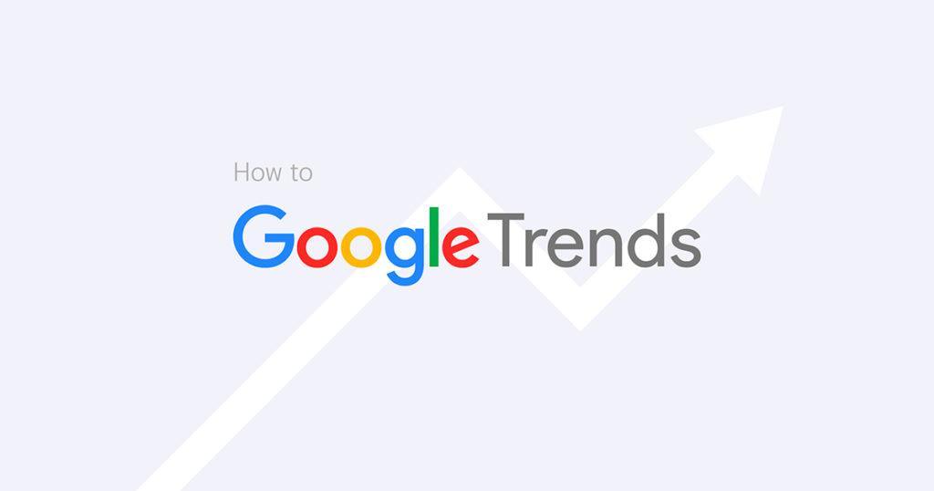 วิธีใช้ Google Trends