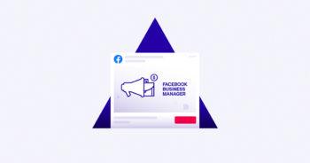 สอนใช้ Facebook Business Manager พร้อมวิธีตั้งค่าเพื่อเริ่มต้นใช้งาน