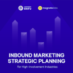 ตัวอย่างแผน Inbound Marketing Strategic Planning