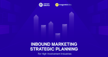 ตัวอย่าง Inbound Marketing Strategic Planning จาก Magnetolabs