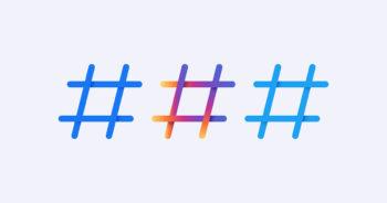 แนะนำวิธีใช้ #Hashtag ในแต่ละแพลตฟอร์มที่นักการตลาดไม่ควรพลาด