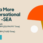 CX In a More Conversational World - SEA