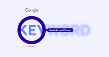 Google Keyword Planner เครื่องมือวางแผนคีย์เวิร์ด ช่วยทำแคมเปญโฆษณา